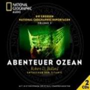 National Geographic - Abenteuer Ozean